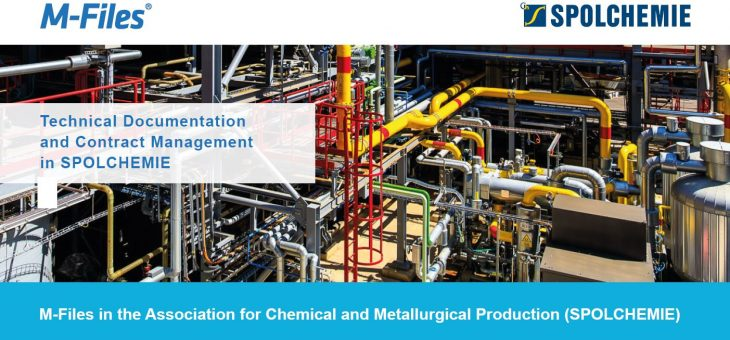 M-Files in the Association for Chemical and Metallurgical Production (SPOLCHEMIE)