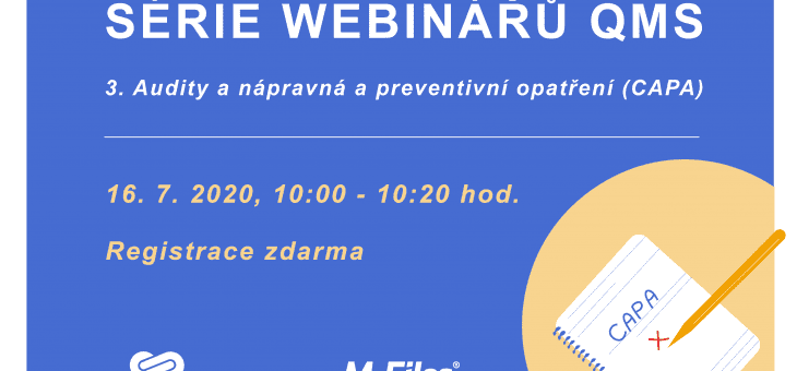 Series of QMS webinars: 3. Audits and Corrective and Preventive Actions (CAPA), July 16, 2020