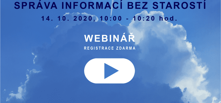 Webinar: Information Management with no worries, 14 October 2020, 10.00 – 10.20